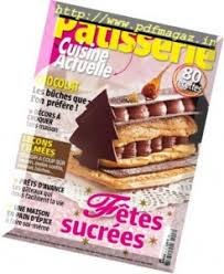 cuisine actuelle patisserie pdf drinks food cooking magazines