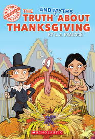 the and myths about thanksgiving by l a peacock scholastic