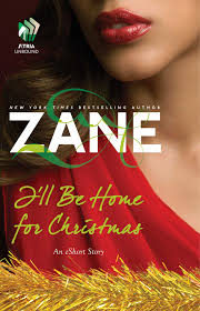 i u0027ll be home for christmas ebook by zane official publisher page