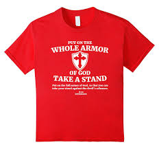 amazon com put on the whole armor of god t shirt christian