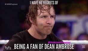 Dean Ambrose Memes - 238 best dean ambrose memes images on pinterest dean o gorman