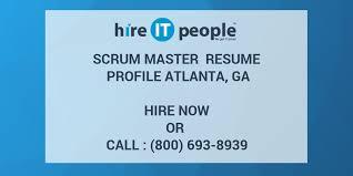 scrum master resume profile atlanta ga hire it people we get