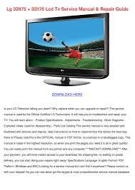 lg 32lt75 32lt76 lcd tv service manual repair by alanna engblom