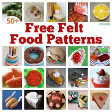 felt food patterns of 50 free felt food patterns to make a