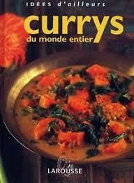 beau livre de cuisine currys du monde entier larousse beau livre cuisine recettes