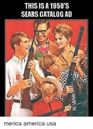 Meme Catalog - thisisa 1950 s sears catalog ad merica america usa america meme on