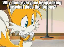What Does The Fox Say Meme - what does the two tailed fox say imgflip