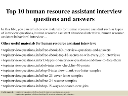 top 10 human resource assistant interview questions and answers 1 638 jpg cb u003d1428283414