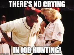 Job Hunting Meme - 5 tips for fresh grads who haven t found a job yet utsacareeredge