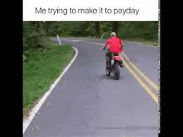 Me On Payday Meme - me trying to make it to payday youtube