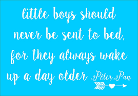 Little Boys Should Never Be Sent To Bed Little Boys Or Little Girls Peter Pan Stencil Create Sweet