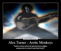 Leave Before The Lights Come On by Alex Turner Arctic Monkeys Desmotivaciones