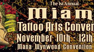 miami tattoo arts convention mana wynwood art openings and