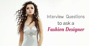 fashion designer 22 best questions to ask a fashion designer wisestep