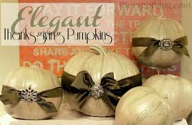 decorations for thanksgiving turning plain pumpkins into elegant pumpkins for thanksgiving