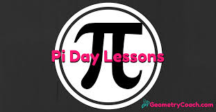pi day top 5 for geometry teachers geometrycoach com