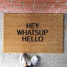 the hey whatsup hello doormat funny doormats