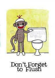 Monkey Bathroom Ideas by Sock Monkey Don U0027t Forget To Flush Bath Room Reminders 8 X 10 Print
