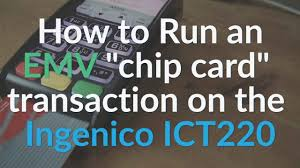 ingenico siege social ingenico ict220 terminal how to run an emv transaction on