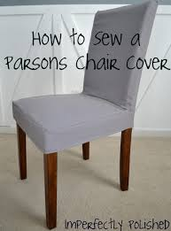 how to cover a chair how to sew a parsons chair cover
