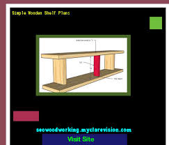 Simple Wood Shelves Plans by Simple Wooden Shelf Plans 205242 Woodworking Plans And Projects