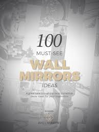 download free amazing ebook with 100 must see wall mirror ideas
