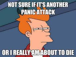 Panic Attack Meme - 20 common symptoms of anxiety as told by memes the mighty