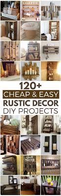 diy for home decor 120 cheap and easy diy rustic home decor ideas easy house and craft