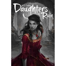 daughters of ruin by k d castner