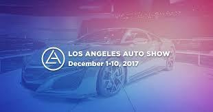 Home Design Show Los Angeles 2017 La Auto Show December 1 10 At La Convention Center