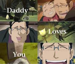 Fullmetal Alchemist Memes - daddy loves you fullmetal alchemist know your meme