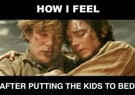 Bedtime Meme - image result for exhausted from kids bedtime meme quotes