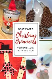 easy christmas ornaments to make with the kids the missus v