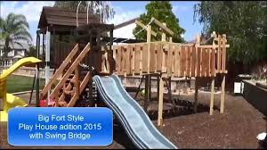 Backyard Swing Plans by Fort Style Play House Addition 2015 Backyard Fort Swing Bridge Diy