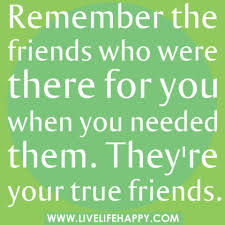 quote for home repair and when they u0027re not there you know they aren u0027t true friends