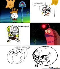 Meme Rage Indonesia - i changed it up a little spongebob rage comic by jacob duby 5