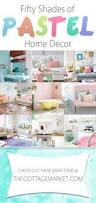 Color Home Decor Best 25 Pastel Home Decor Ideas On Pinterest Pastel Home