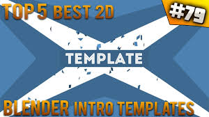 2d intro templates for blender top 5 best blender 2d intro templates 79 free download youtube
