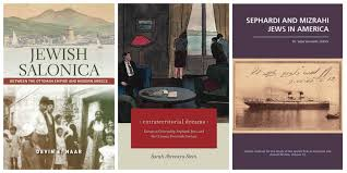 Ottoman Studies by Reading Roundup New Titles In Sephardic Studies Uw Stroum