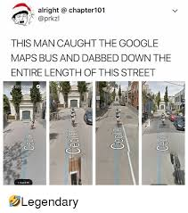 Google Maps Meme - alright chapter101 this man caught the google maps bus and dabbed