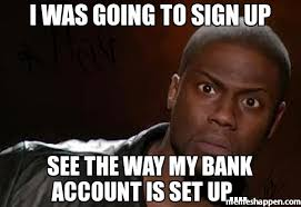 Bad Credit Meme - my bank my loan my way loan for a new business