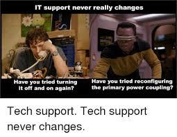 Tech Support Meme - 25 best memes about tech support tech support memes