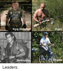 Obama Putin Meme - king abdullah netanyahu putin obama leaders obama meme on me me