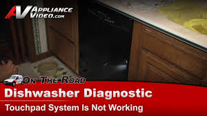 dishwasher diagnostic touchpad is not working maytag whirlpool
