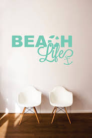 204 best wall quotes decals images on pinterest wall quotes beach life with anchor