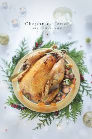 comment cuisiner un chapon au four chapon de janzé farçi aux petits suisses
