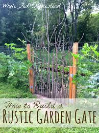 how to build a garden gate how to build a garden gate gardens