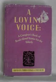 large print books for elderly a loving voice a caregiver s book of read aloud stories for the