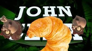 Croissant Meme - and his name is john croissant youtube
