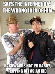 Ed Hardy Meme - says the internet has the wrong idea of him backwards hat ed